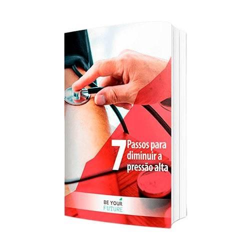 E-book 7 passos para diminuir a pressão alta