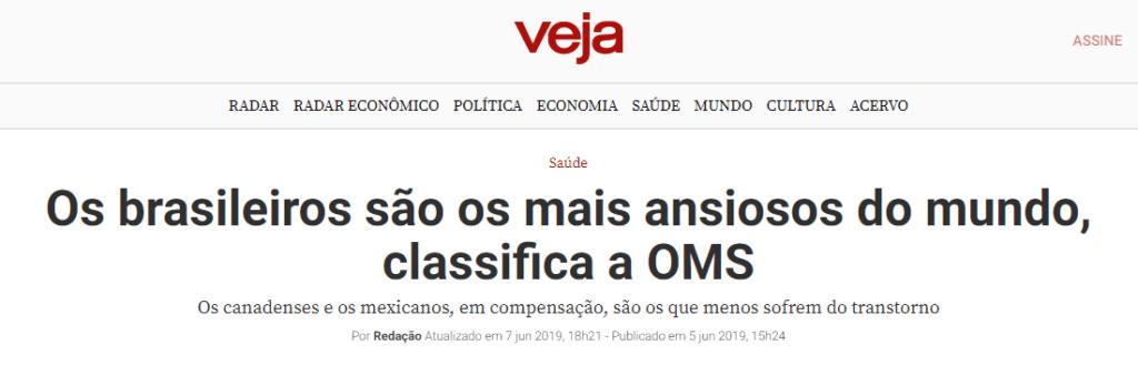 """Manchete Veja: """"Os brasileiros são os mais ansiosos do mundo, classifica a OMS."""""""