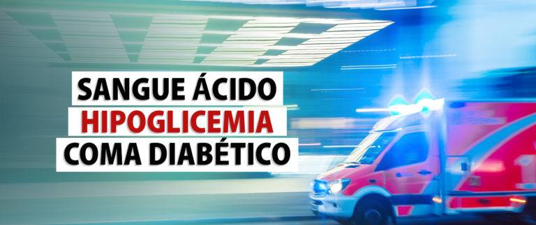 Aprenda a lidar com 3 grandes emergências diabéticas